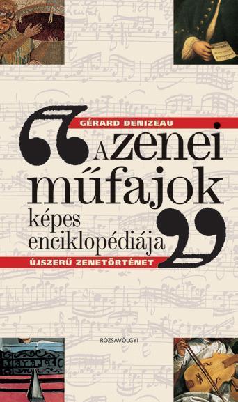 Denizeau, Gérard - A zenei műfajok képes enciklopédiája
