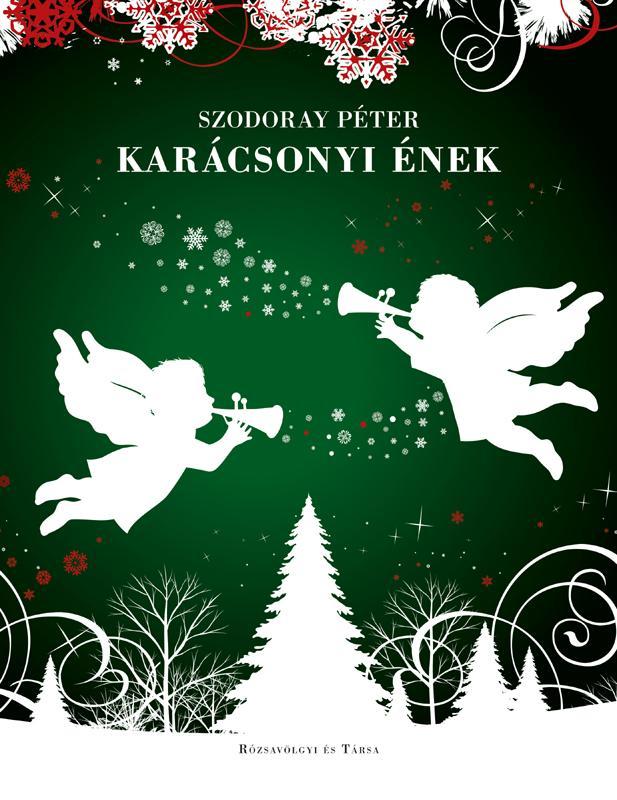 Szodoray Péter - Karácsonyi ének